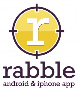 Rabble Android Iphone App